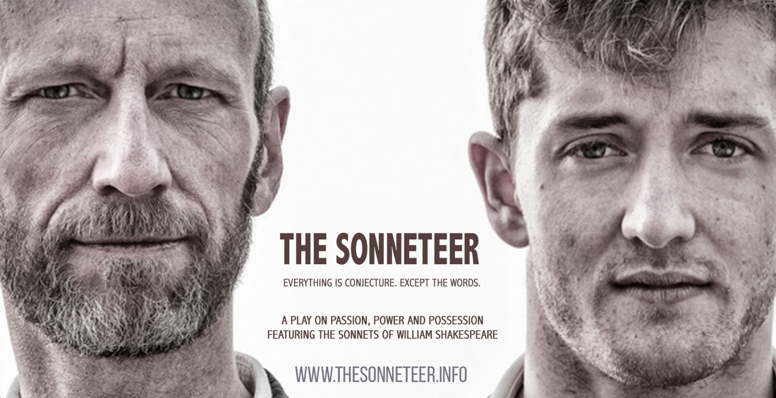 THE SONNETEER - A Play on Passion, Power &Possession